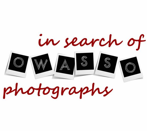 Graphic with the text In search of Owasso photographs