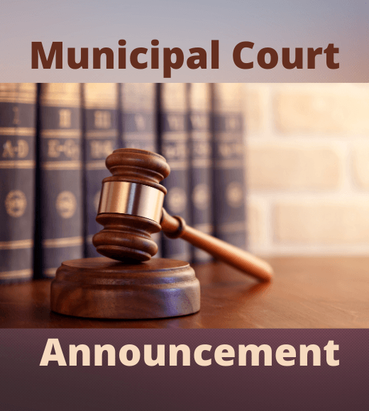 Municipal Court Announcement with picture of a gavel