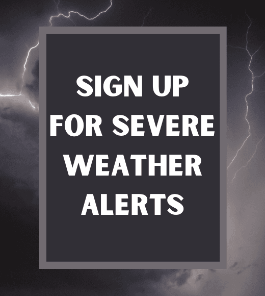 Sign Up For Severe Weather Alerts text on storm image